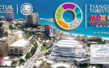 Todo listo para el inicio del Tianguis Turístico México-Quintana Roo 2014