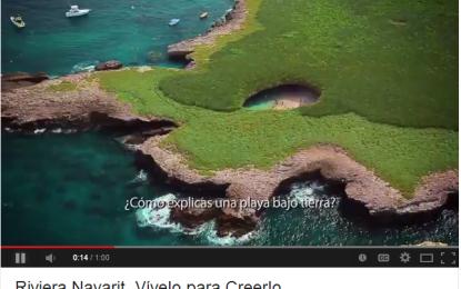 """Lanzan video promocional """"Riviera Nayarit, Vívelo para Creerlo"""""""