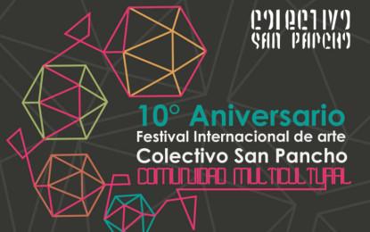 Inicia el 10° Festival Internacional de Arte Colectivo San Pancho