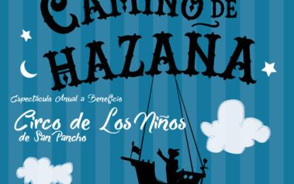 Celebra Circo de los Niños su 5to aniversario con «Camino de Hazaña»