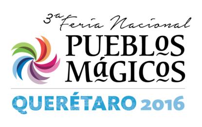 Feria Nacional de Pueblos Mágicos 2016 será en Querétaro