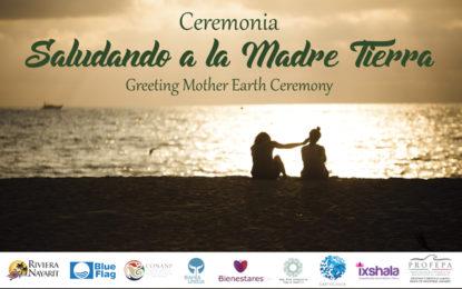 Realizarán Ceremonia «Saludando a la Madre Tierra» en Riviera Nayarit